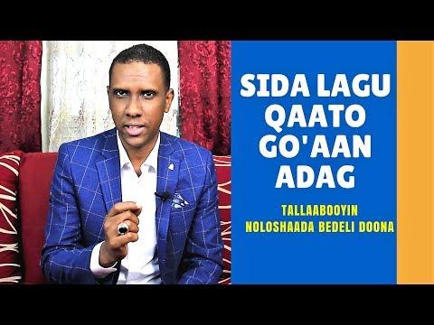 Sideed Ku Qaadanaysaa GO'AAN Adag? l NOLOL CUSUB: #69