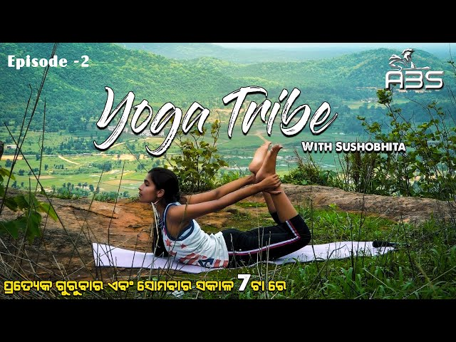The Yoga Tribe Episode-2