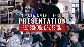 Entertainment Design Presentation @ FZD School of Design