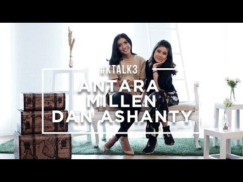 #KTALK3 - ANTARA MILLEN & ASHANTY