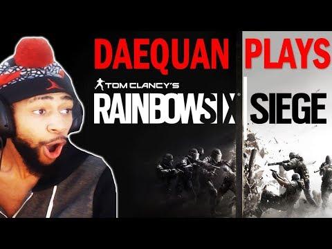 DAEQUAN PLAYS RAINBOW 6 SIEGE!