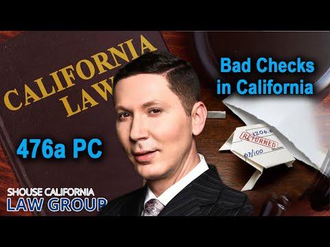 "California's ""Bad Checks"" Law | Penal Code 476a"