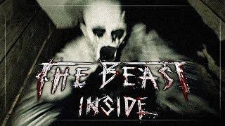 The beast inside - Demo Труханём?
