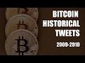 @inthepixels - Bitcoin Historical Tweets 2009-2010