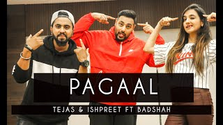 PAAGAL   Badshah   Tejas & Ishpreet   Dancefit Live