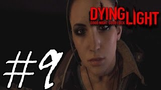 تختيم لعبة داينق لايت - داينج لايت #9 - زومبي نايم في الحمام - Dying Light Walkthrough