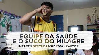 Equipe da saúde - Impacto Sertão Livre 2018 - Parte 2 | Vlog do Juliano Son
