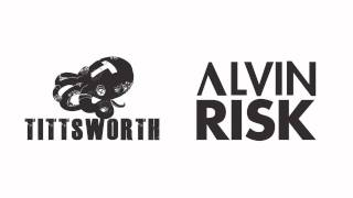 ALVIN RISK & TITTSWORTH feat. MALUCA