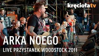 Arka Noego na Przystanku Woodstock 2011 - koncert w CAŁOŚCI