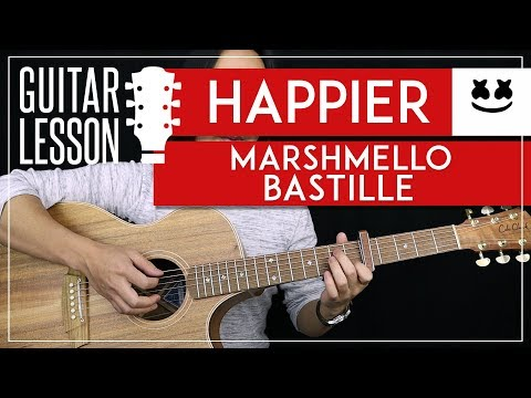 Happier Guitar TutorialMarshmello Guitar Lesson |Chords + Lead + Guitar Cover|