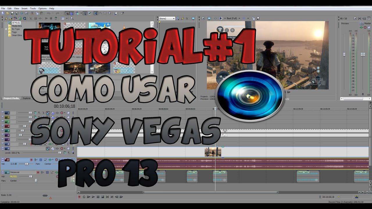 Como Usar Sony Vegas Pro 13 Tutorial Editar Cortar Y Renderizar Youtube