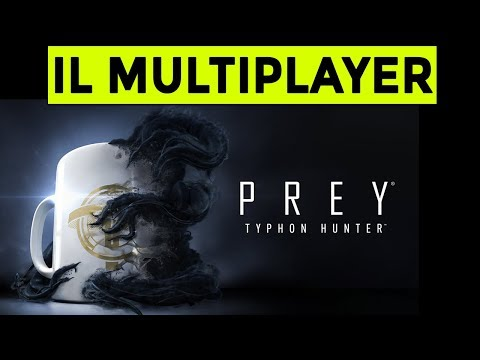 IL MULTIPLAYER DI PREY ► TYPHON HUNTER Gameplay ITA thumbnail