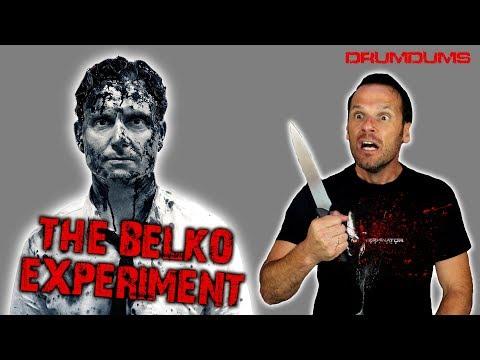 Drumdums Reviews THE BELKO EXPERIMENT
