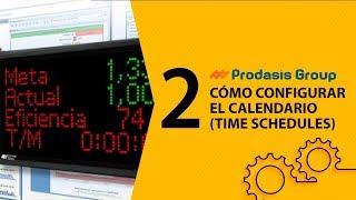 Cómo configurar el calendario (Time Schedules)