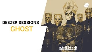Ghost - Deezer Session