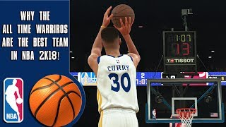why the all time warriors are the greatest team in nba 2k18