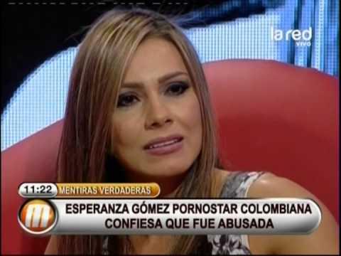 Esperanza Gómez, porn star colombiana, confiesa que fue abusada sexualmente cuando era niña