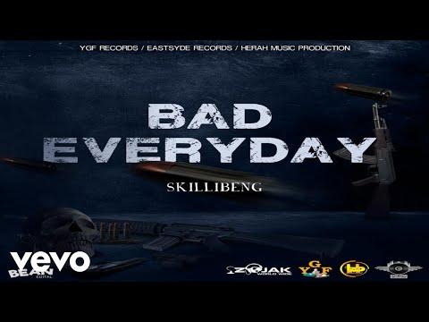 Skillibeng – Bad Everyday