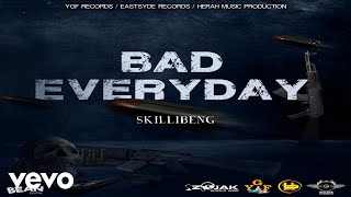 Skillibeng - Bad Everyday (Official Audio)