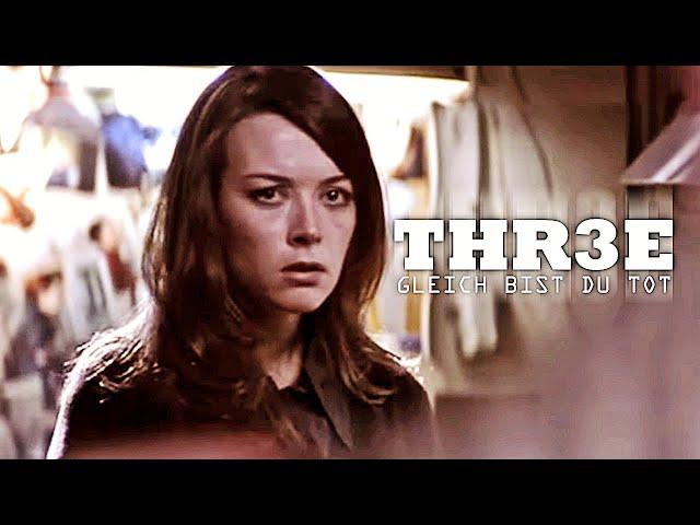 Thr3e – Gleich bist du tot (ganzer Mysteryfilm auf Deutsch, Horrorfilm in voller Länge auf Deutsch)