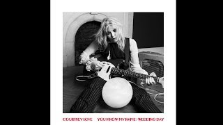 Courtney Love - Wedding Day (Audio)(The new double a-side from Courtney Love, available May 4th. You Know My Name / Wedding Day More info: http://bzz.is/courtneylove_ykmn_wd Subscribe, ..., 2014-04-29T16:02:34.000Z)