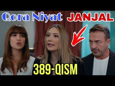 Qora Niyat 389 Qism Uzbek Tilida Turk Seriali / Кора ният 389 кисм турк сериали
