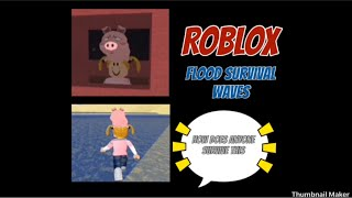 ROBLOX- 🌊Flood Survival Waves 🌊