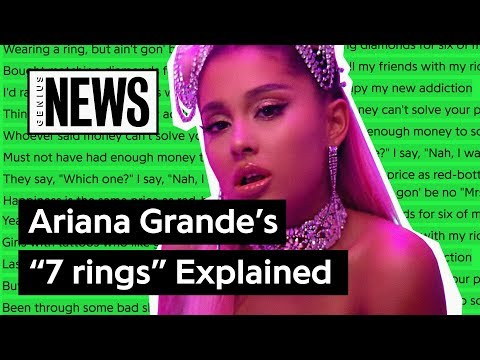 """Ariana Grande's """"7 rings"""" Explained 