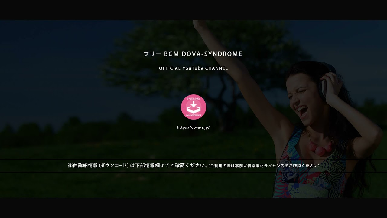 NEWS bulletin #2 @ フリーBGM DOVA-SYNDROME OFFICIAL YouTube CHANNEL