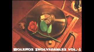 Boleros Inolvidables vol.1