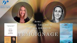 SIGNES D'AMOUR DEPUIS L'AU-DELÀ | TÉMOIGNAGES DE FLORENCE TASSONI & FLORIANE GÉRARDIN