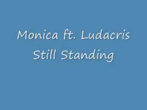 Monica still standing lyrics