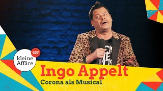 Ingo Appelt – Corona als Musical