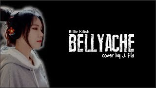 Billie Eilish - Bellyache (J. Fla cover)(Lyrics)