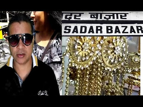 sadar bazar | biggest market | delhi | must watch | ladies goods | imitation  jewellery | shopping |