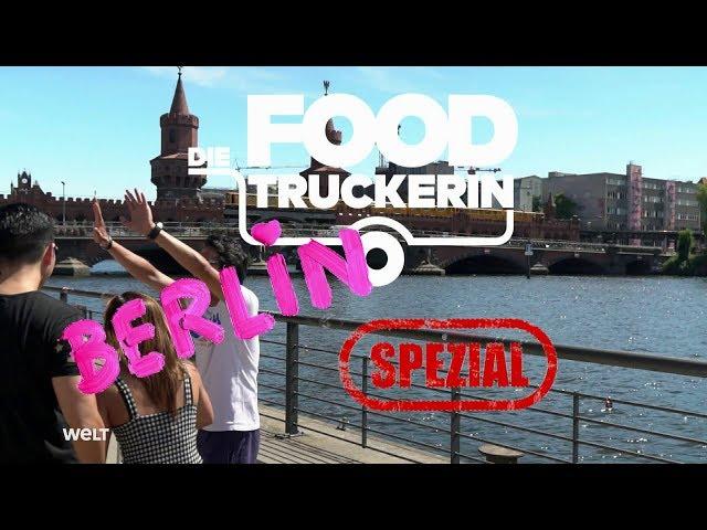 Die Foodtruckerin - Berlin Spezial!