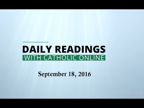 Daily Reading for Sunday, September 18th, 2016 HD