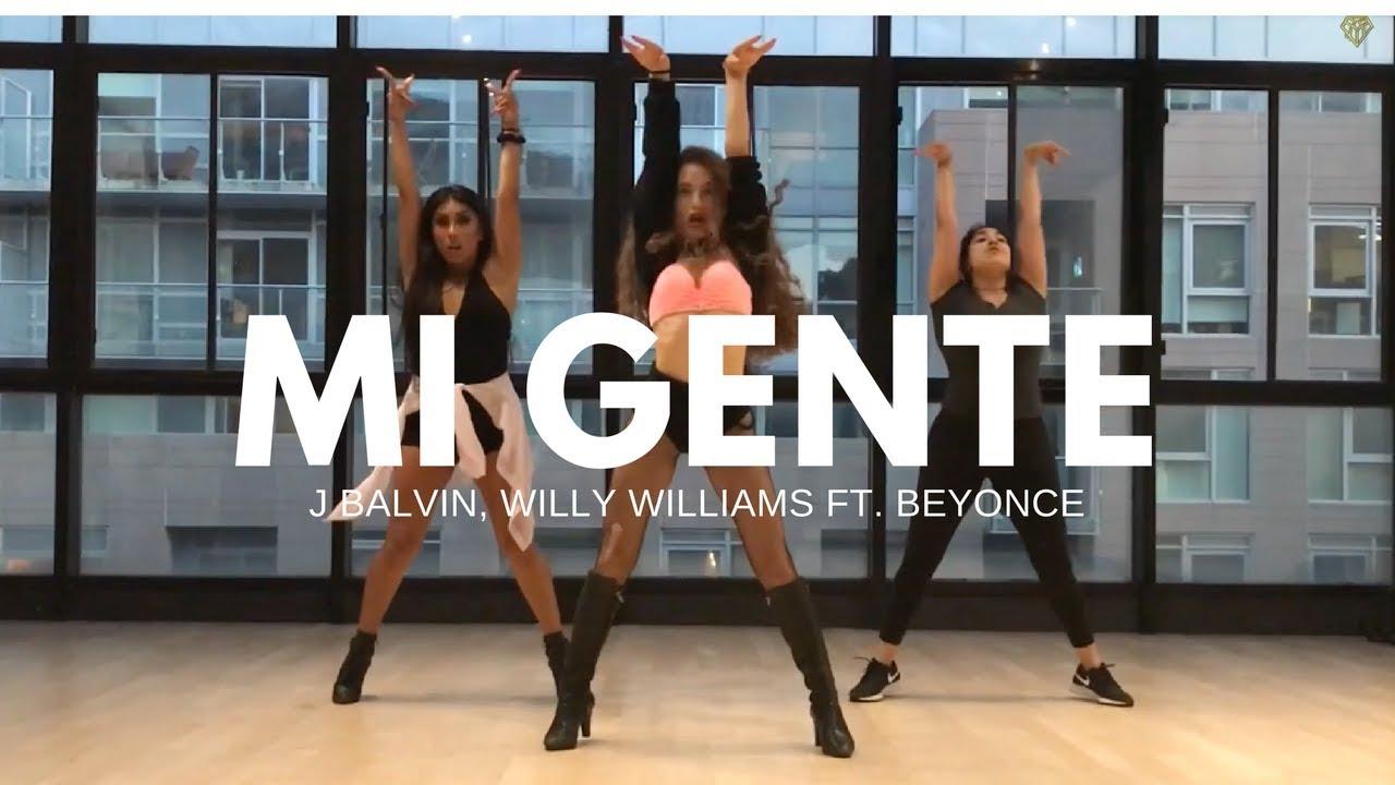 Mi Gente J Balvin Willy Williams Ft Beyonce Ii Monica Gold Choreography