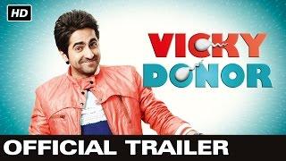 Vicky Donor - Official Trailer   Ayushmann Khurrana, Yami Gautam