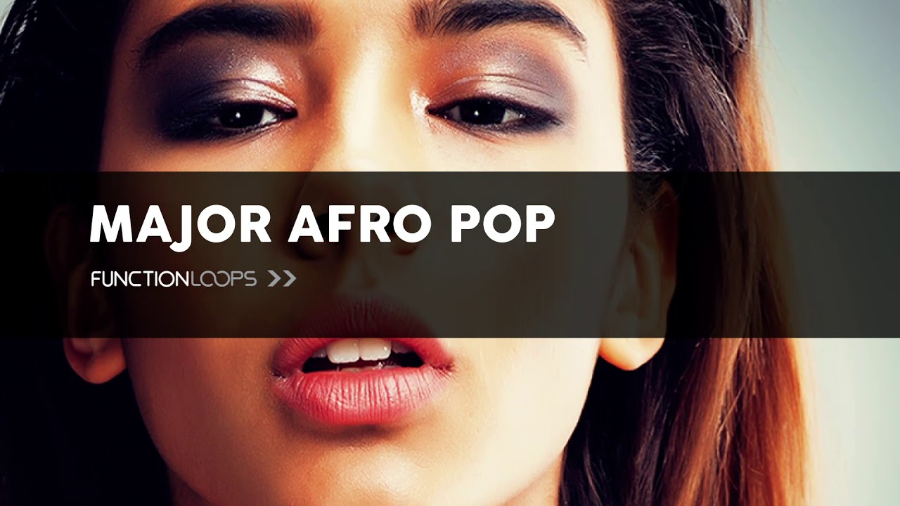 MAJOR AFRO POP Construction Kits | Pop Vocal Loops, Melodies, Drums, MIDI  files, Presets