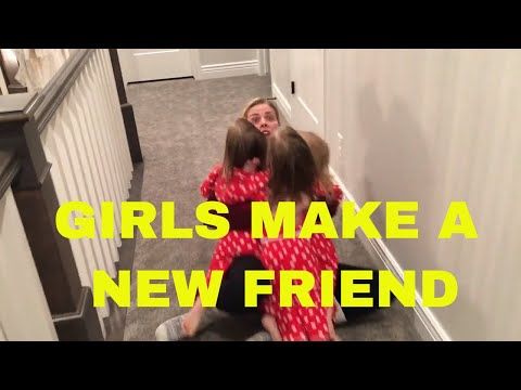 THE GIRLS FIND A NEW FRIEND IN THE NEIGHBORHOOD