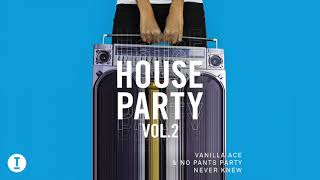 Vanilla Ace \u0026 No Pants Party - Never Knew (Extended Mix)
