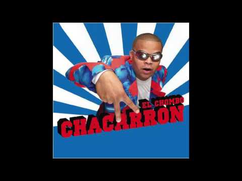 El Chombo  Chacarron Radio Edit