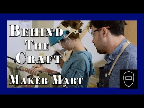 Behind The Craft : Aaron Dykstra, Maker Mart