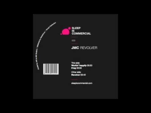 Jmc - Workin Happily [SIC003]