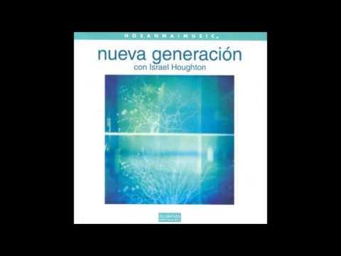 Israel Houghton- Es Tiempo Nuevo (New Season) (Hosanna! Music)