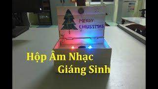 Làm Hộp Âm Nhạc Giáng Sinh - Quà Tặng Giáng Sinh Ý Nghĩa