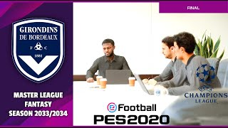 eFootball 2020 | Master League Fantasy Season 2033/2034 | Bordeaux vs Juventus | HD