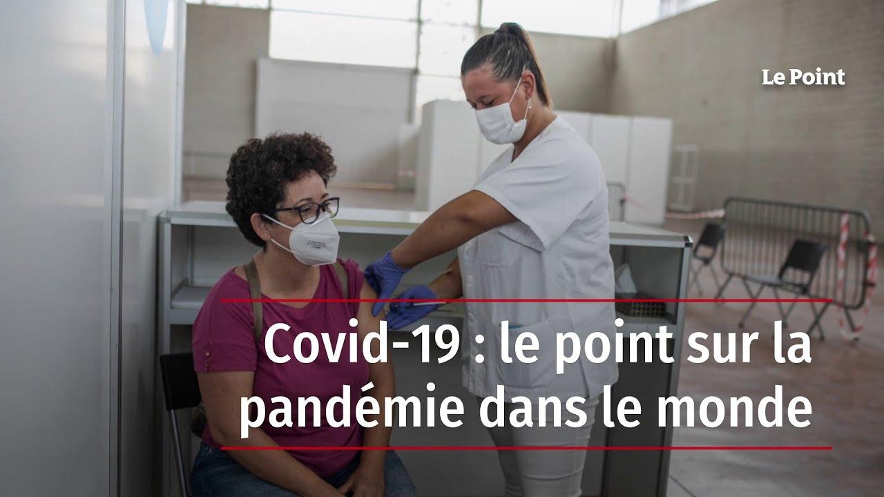 Download Covid-19 : le point sur la pandémie dans le monde