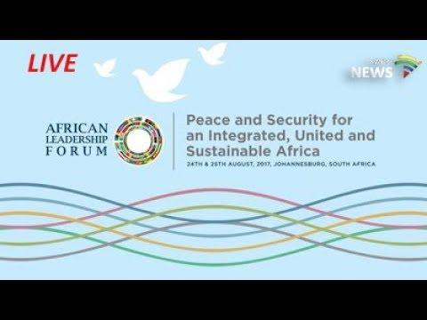 2017 African Leadership Forum, 24 August 2017 - PT3